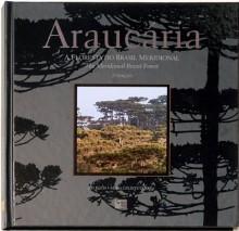 """Araucária – A Floresta do Brasil Meridional"""" 2a Edição"""
