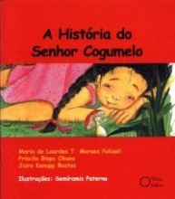 A história do Senhor Cogumelo
