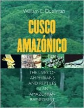 Foto do produto Cusco Amazonico: The Lives of Amphibians and Reptiles in an Amazonian Rainforest