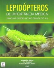Lepidópteros de Importância Médica: principais espécies no Rio Grande do Sul