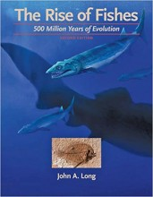 The Rise of Fishes : 500 Million Years of Evolution
