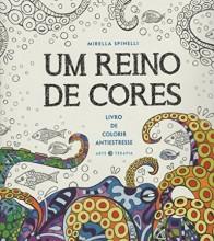 Um Reino de Cores. Livro de Colorir