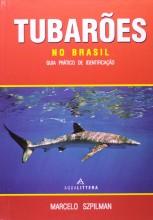 Tubarões No Brasil - Guia prático de identificação