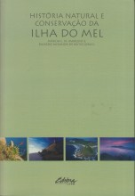 História Natural e Conservação da Ilha do Mel