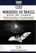 Morcegos do Brasil: Guia de Campo