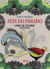 Aves do Paraíso - Livro de Colorir
