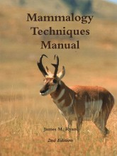 Mammalogy Techniques Manual 2nd edition