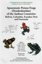 Aposematic Poison Frogs of the Andean Countries: Colombia, Bolivia, Ecuador, Peru an Venezuela