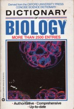 Dictionary of Biology: Derived from the Concise Science Dictionary