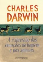A Expressão das emoções no homem e nos animais (Edição de Bolso)