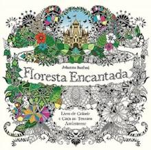 Floresta Encantada. Livro de Colorir