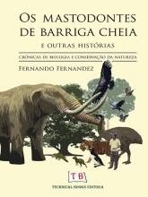 Os Mastodontes de barriga cheia e outras histórias