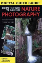 Digital Techniques for Successful Nature Photography