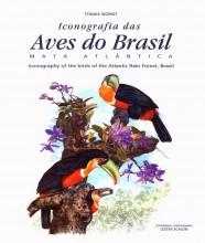 Iconografia das Aves do Brasil - Mata Atlântica