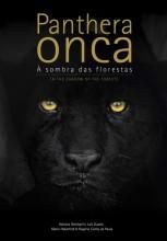 Panthera onca - À sombra das florestas
