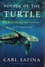 Voyage of the Turtle: In Pursuit of the Earth's Last Dinosaur FRETE GRÁTIS