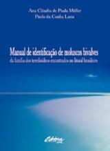 Manual de identificação de moluscos bivalves da família dos teredinídeos encontrados no litoral bras