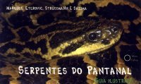 Serpentes do Pantanal (Guia Ilustrado)