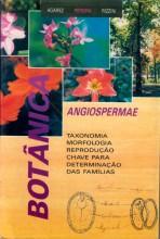 Botânica - Angiospermae: Taxonomia Morfologia Reprodução