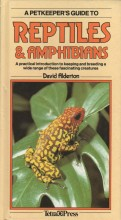 A Petkeepers Guide to Reptiles & Amphibians