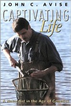 Captivating Life - A Naturalist in the Age of Genetics