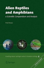 Alien Reptiles and Amphibians (Invading Nature - Springer Series in Invasion Ecology)