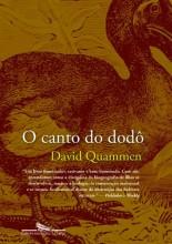 O Canto do Dodô - Biogeografia de Ilhas Numa Era de Extinções