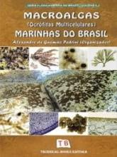 Macroalgas (Ocrófitas Multicelulares) Marinhas do Brasil - VOL.3