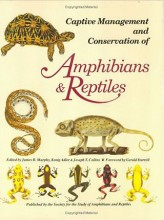 Captive Management Conservation of Amphibians and Reptiles (Contributions to herpetology)