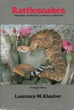 Rattlesnakes - Their Habitats, Life Histories, and Influence on Mankind