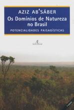 Os Domínios de Natureza no Brasil: Potencialidades Paisagísticas