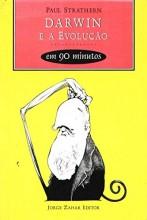 Darwin e a Evolução em 90 Minutos. Coleção Cientistas em 90 minutos