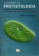 Glossário de Protistologia: Verbetes Utilizados no Estudo de Protozoários, Algas e Protistas Fungoid