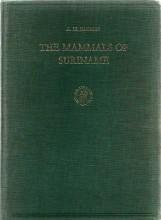 The mammals of Suriname (Zoologische monographieen van het Rijksmuseum van Natuurlijke Historie; N2)