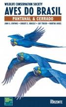 Aves do Brasil: Pantanal & Cerrado