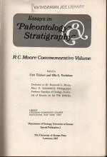 Essays in Paleontology & Stratigraphy -R. C. Moore Commemorative Volume