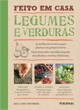 Feito em Casa. Legumes e Verduras