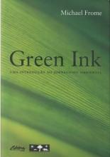 Green Ink - Uma introdução ao jornalismo ambiental