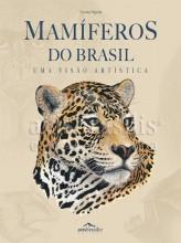 Mamíferos do Brasil - Uma Visão Artística