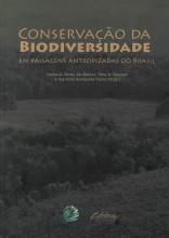 Conservação da Biodiversidade em Paisagens Antropizadas do Brasil