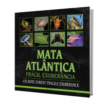 Mata Atlântica: Frágil Exuberância - Um Ensaio Artístico