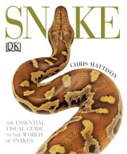 Snake - The essential visual guide to the world of Snakes