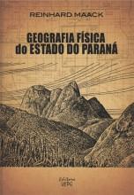Geografia Física do Estado do Paraná - 4. ed