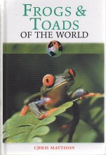 Frogs and Toads of The World (2002)