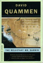 The Reluctant Mr. Darwin: An Intimate Portrait of Charles Darwin and the Making of His Theory