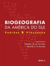 Biogeografia da América do Sul - Padrões e Processos
