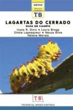 Lagartas do Cerrado: Guia de Campo