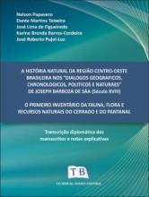 A História Natural da Região Centro-Oeste Brasileira nos `Dialogos Geograficos, Chronologicos, Polit.