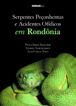 Serpentes Peçonhentas e Acidentes Ofídicos em Rondônia