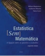 Estatística sem Matemática - A Ligação entre as Questões e a Análise
